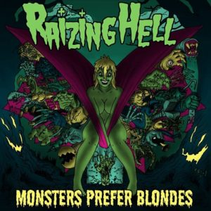 Raizing Hell Monsters Prefer Blondes