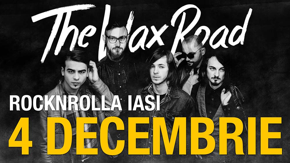 the-wax-road-rocknrolla-4-decembrie